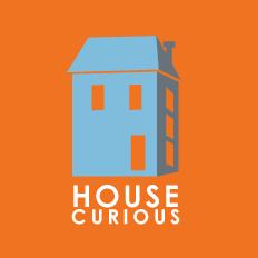 House Curious